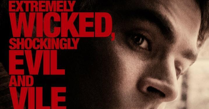 Extremely Wicked, Shockingly Evil and Vile – Átkozottul veszett, sokkolóan gonosz és hitvány (2019) - Thriller