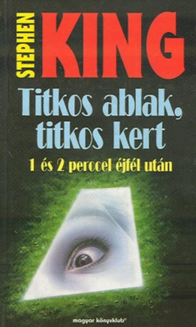 Stephen King: Titkos ablak, titkos kert (1990) 5. kép