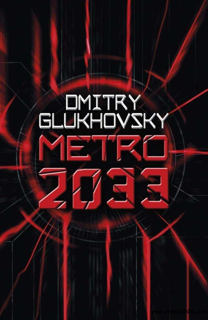 Dmitriy Glukhovsky: Metro 2033