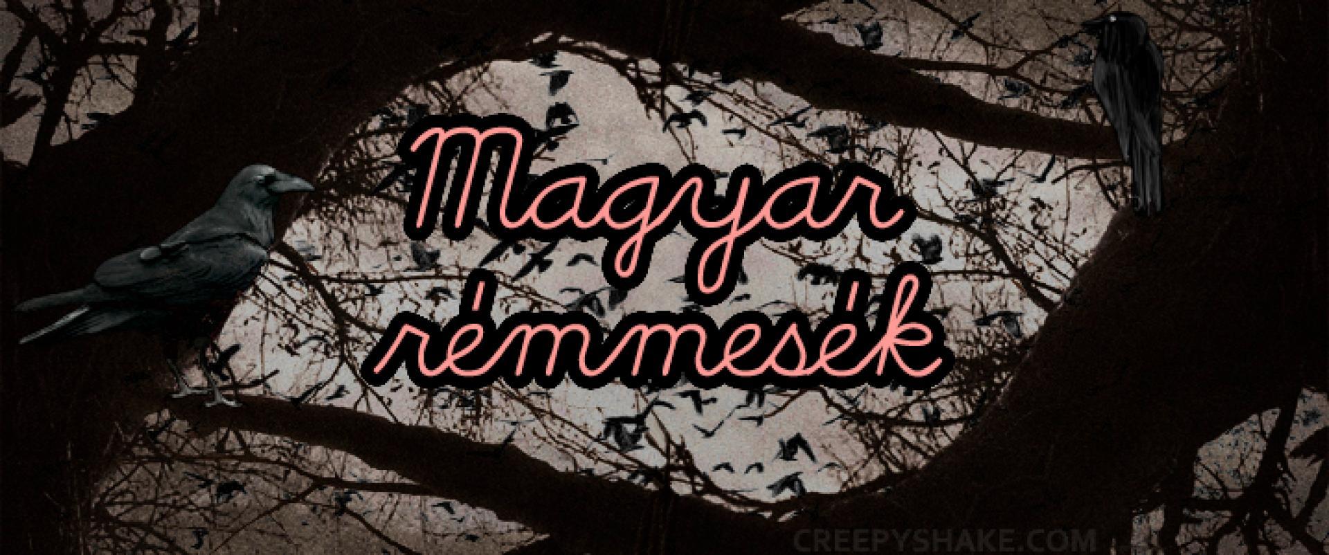 Hungarian Horror Story: Magyar rémmesék