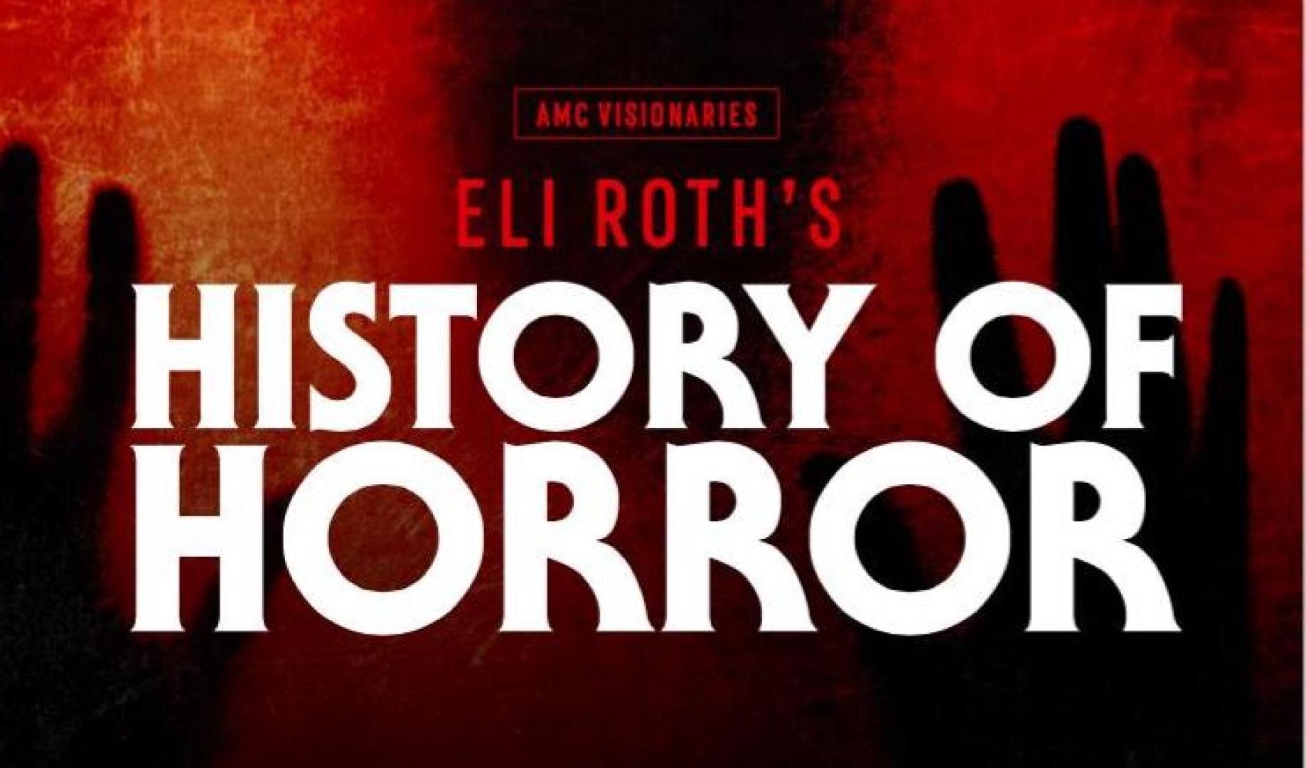Eli Roth – A horror története: Gonosz teremtmények