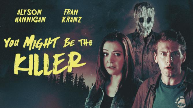 You Might Be the Killer (2018) - Slasher