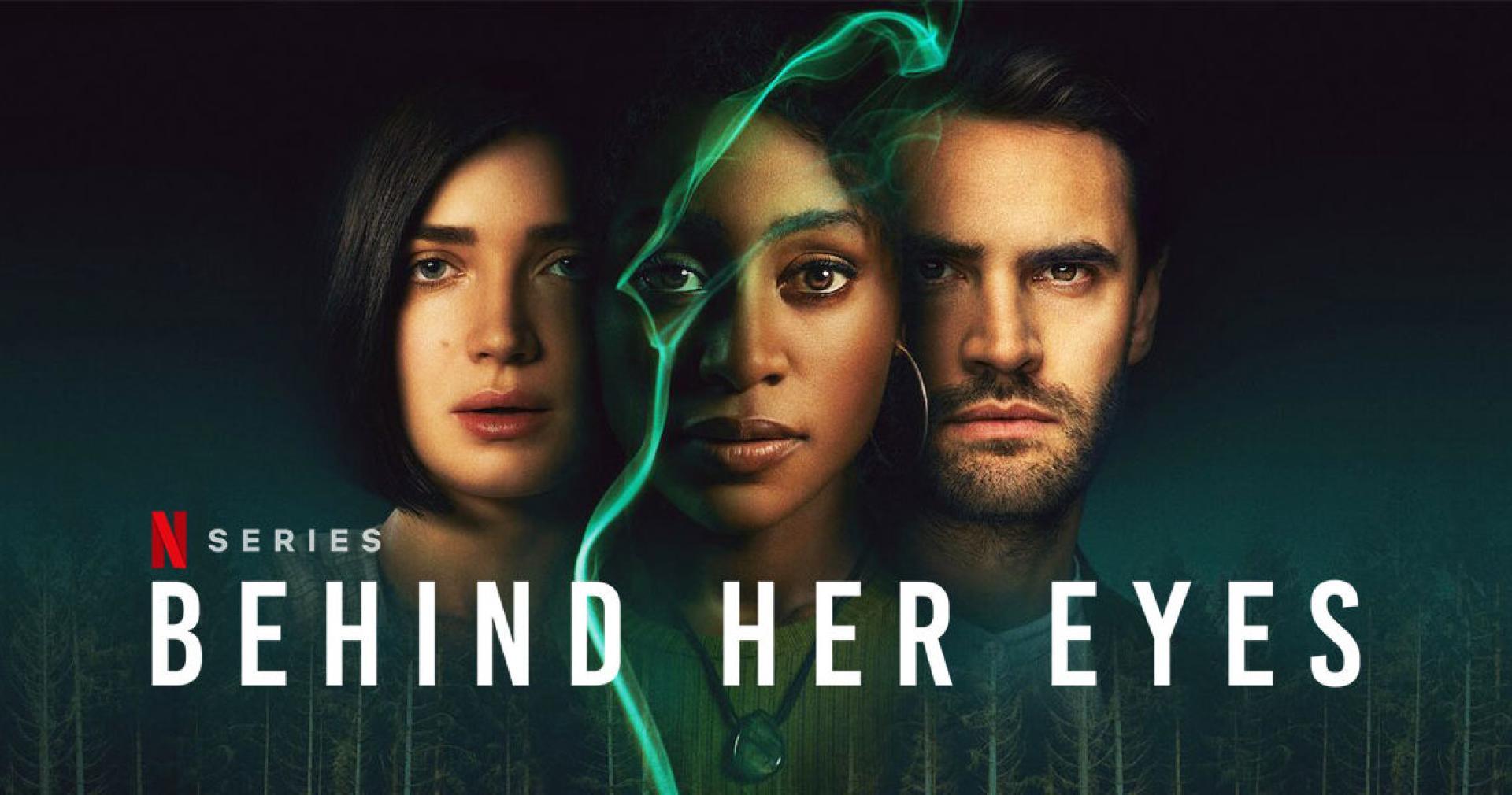 Behind Her Eyes - Ne higgy a szemének! (2021)