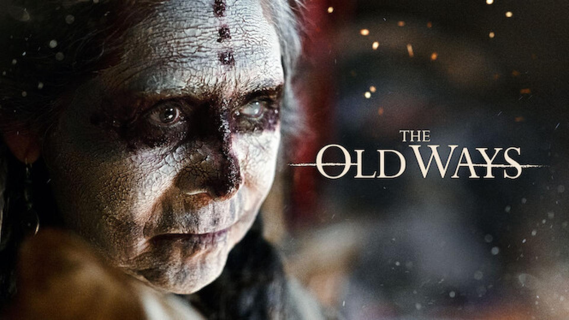 The Old Ways - Régi Hagyományok (2020)
