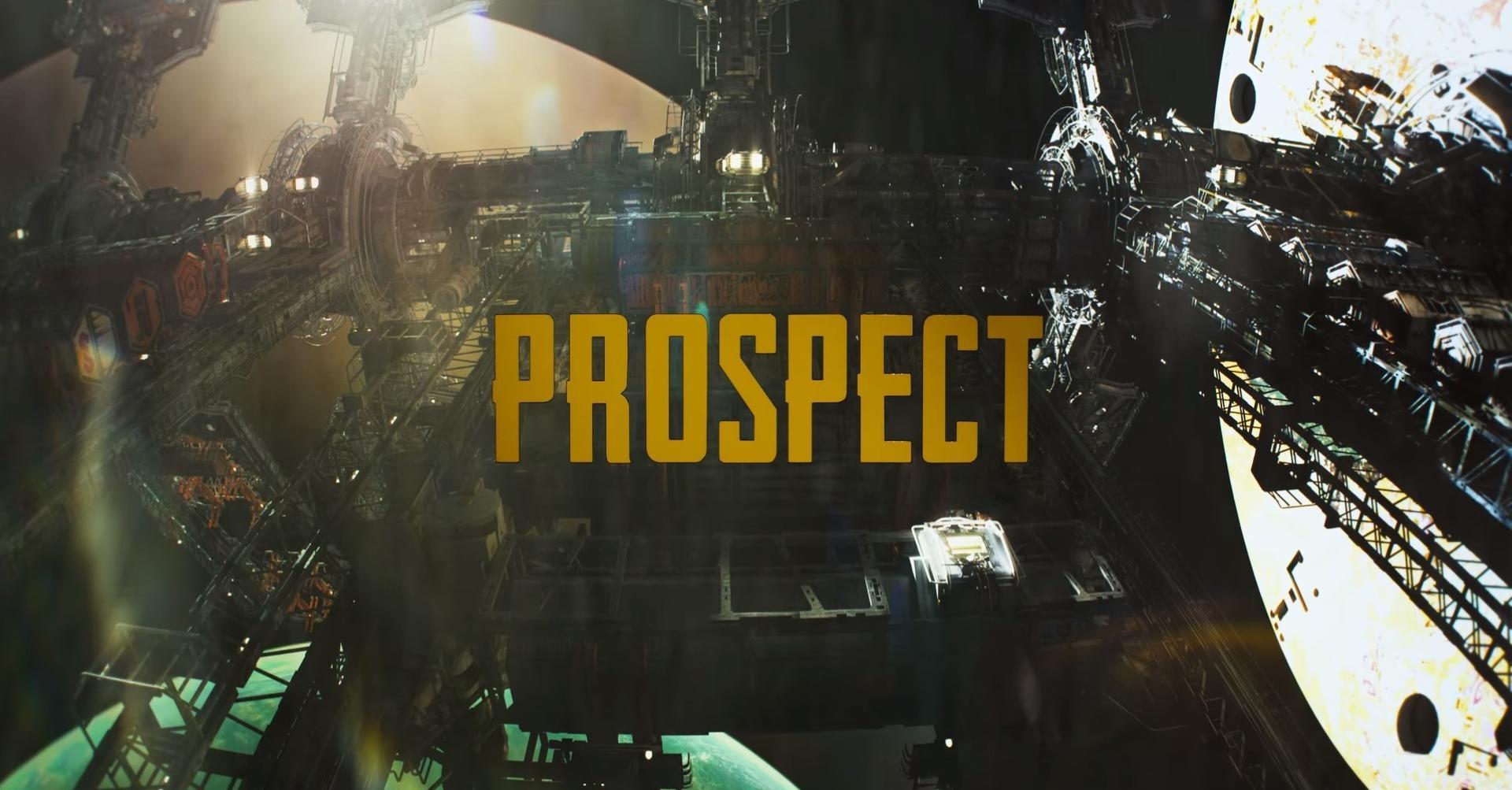 Előzetes érkezett a Prospect című filmhez