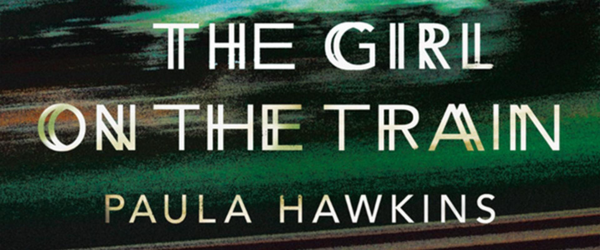 Paula Hawkins: The Girl on the Train - A lány a vonaton (2015)