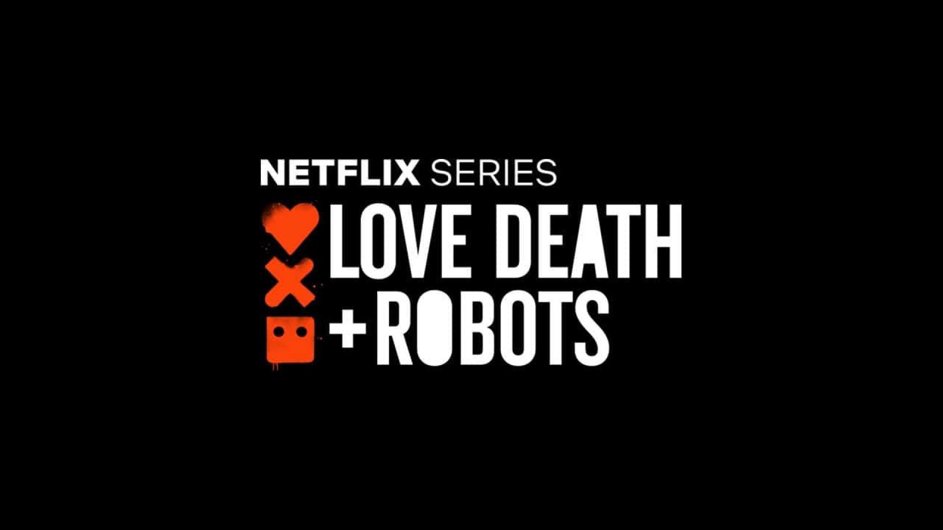Love Death & Robots (2019)