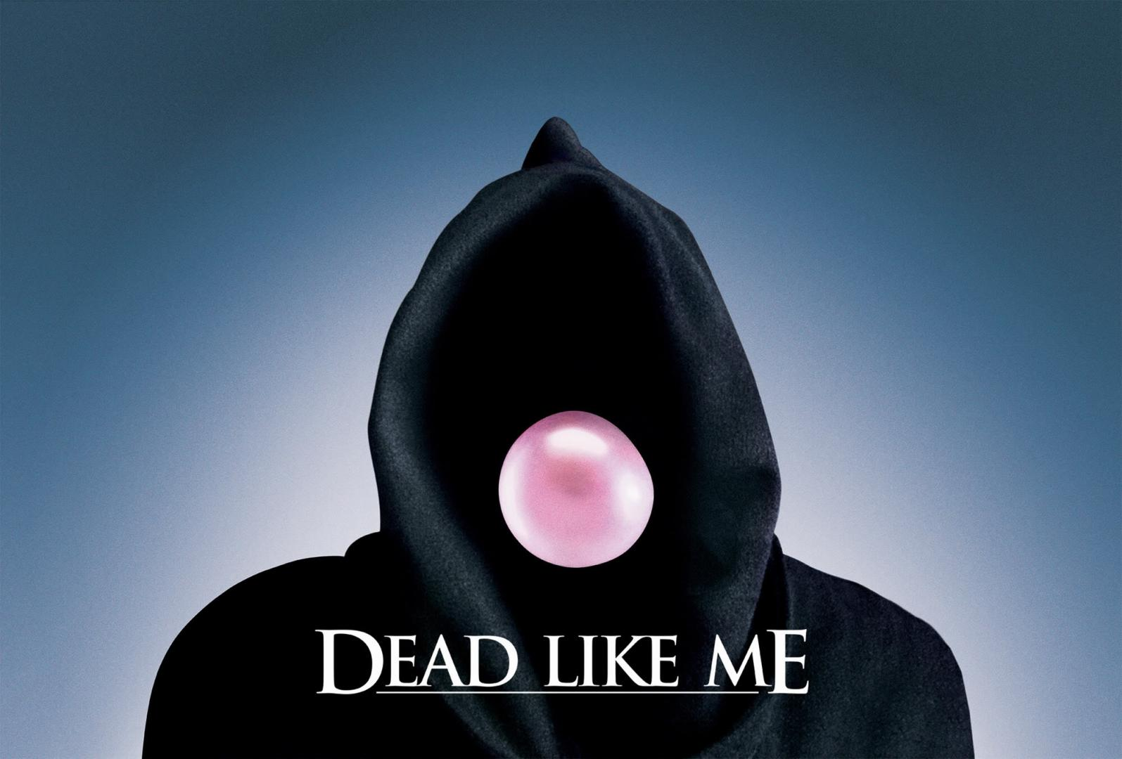 Dead Like Me - Haláli hullák (2003-2004)