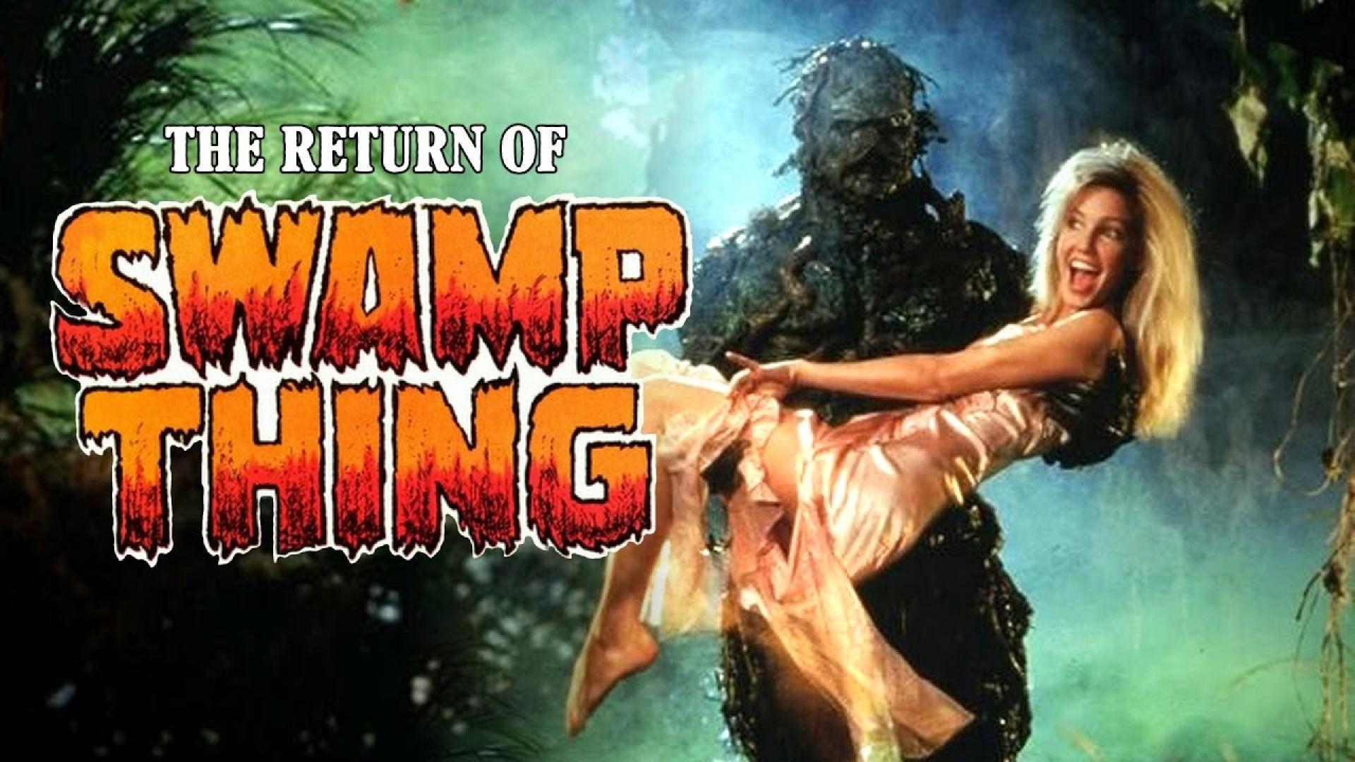 The Return of Swamp Thing / A mocsárlény visszatér (1989)