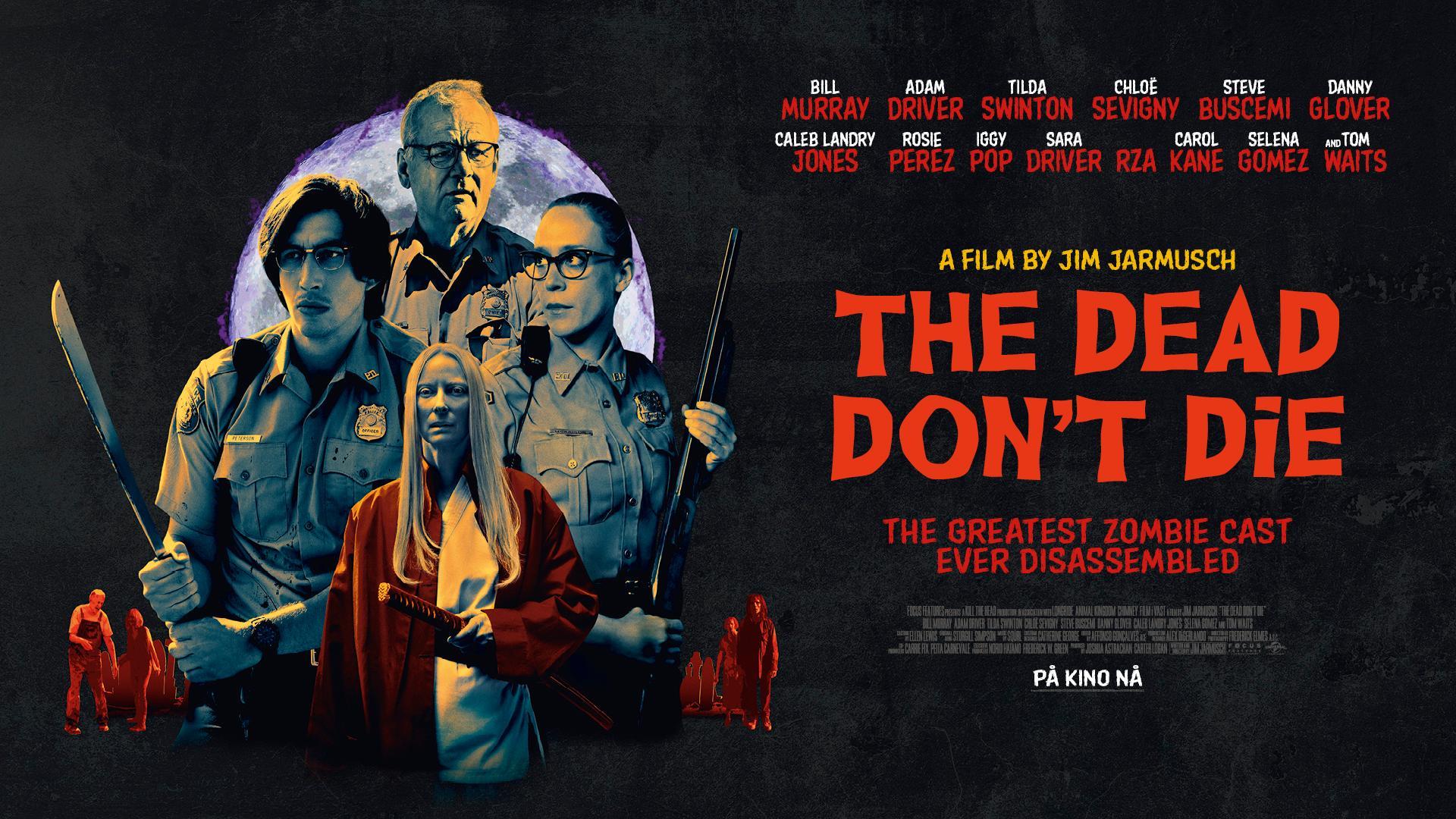 The Dead Don't Die / A holtak nem halnak meg (2019)