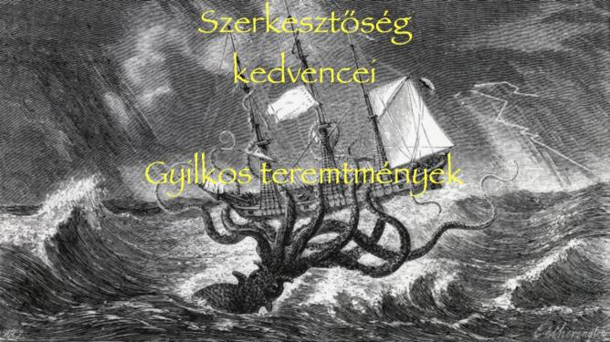 Szerkesztőség kedvencei: Gyilkos teremtmények - Toplisták