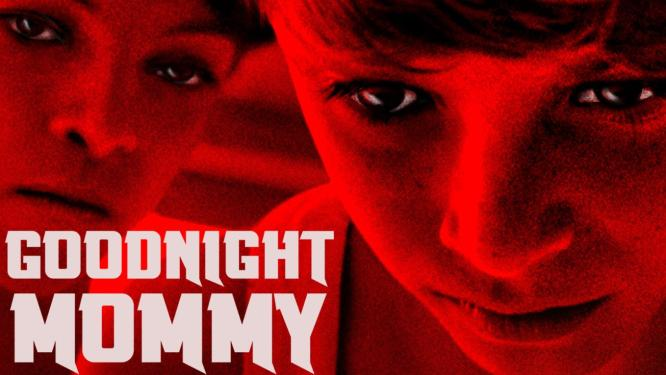 Goodnight Mommy (2014) - Misztikus