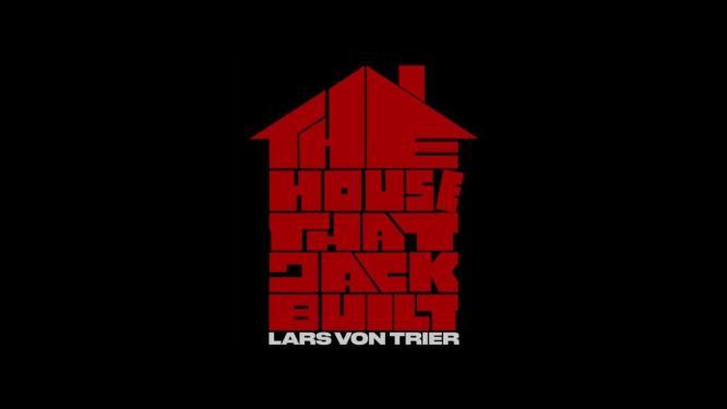 The House That Jack Built / A ház, amit Jack épített (2018) - Pszicho