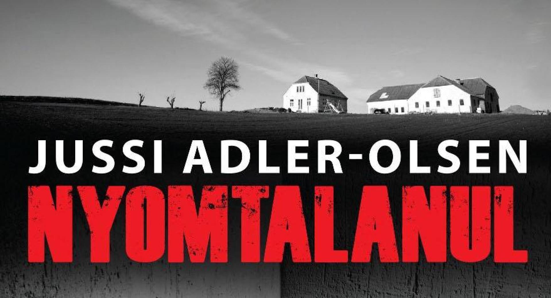 Jussi Adler-Olsen: Nyomtalanul (2007)
