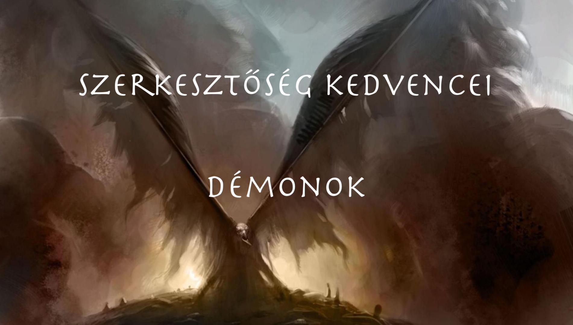 Szerkesztőség kedvencei: Démonok