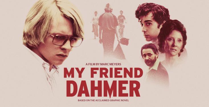 My Friend Dahmer (2017) - Pszicho