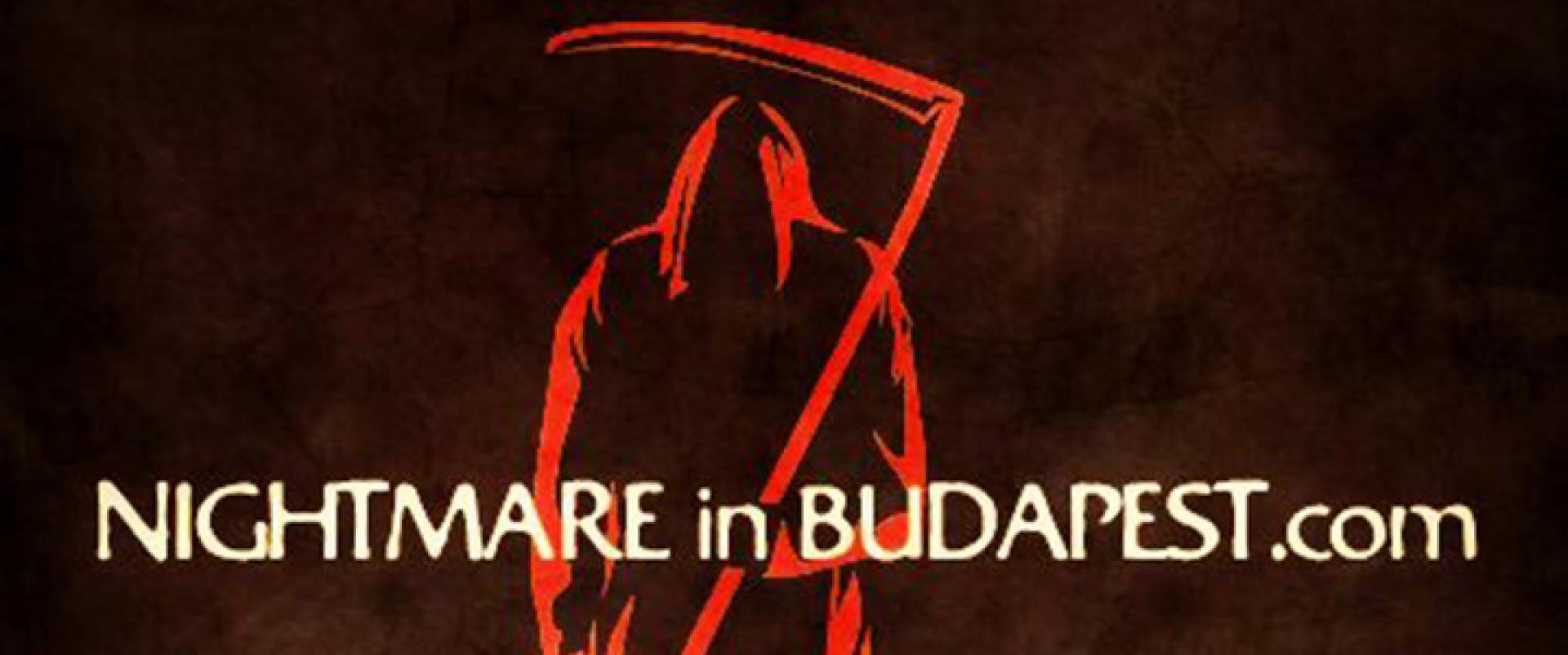Nightmare in Budapest élménybeszámoló