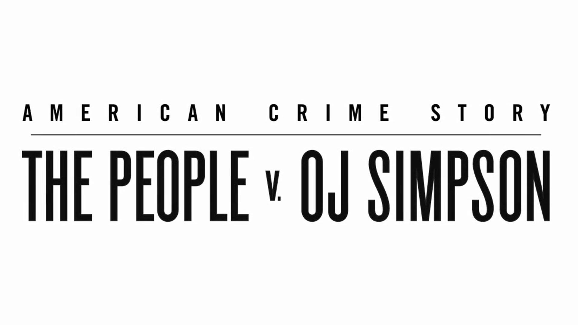 American Crime Story, 1. évad: kedvcsináló