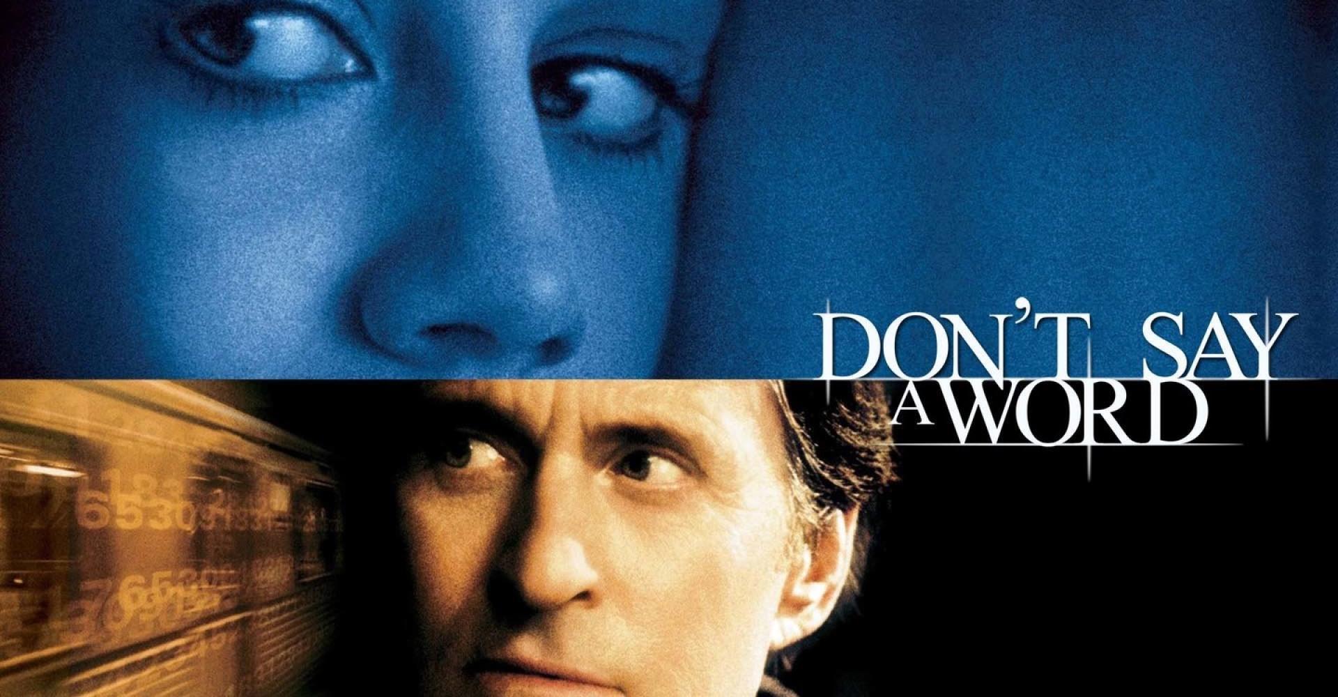 Don't Say a Word - Ne szólj száj! (2001)