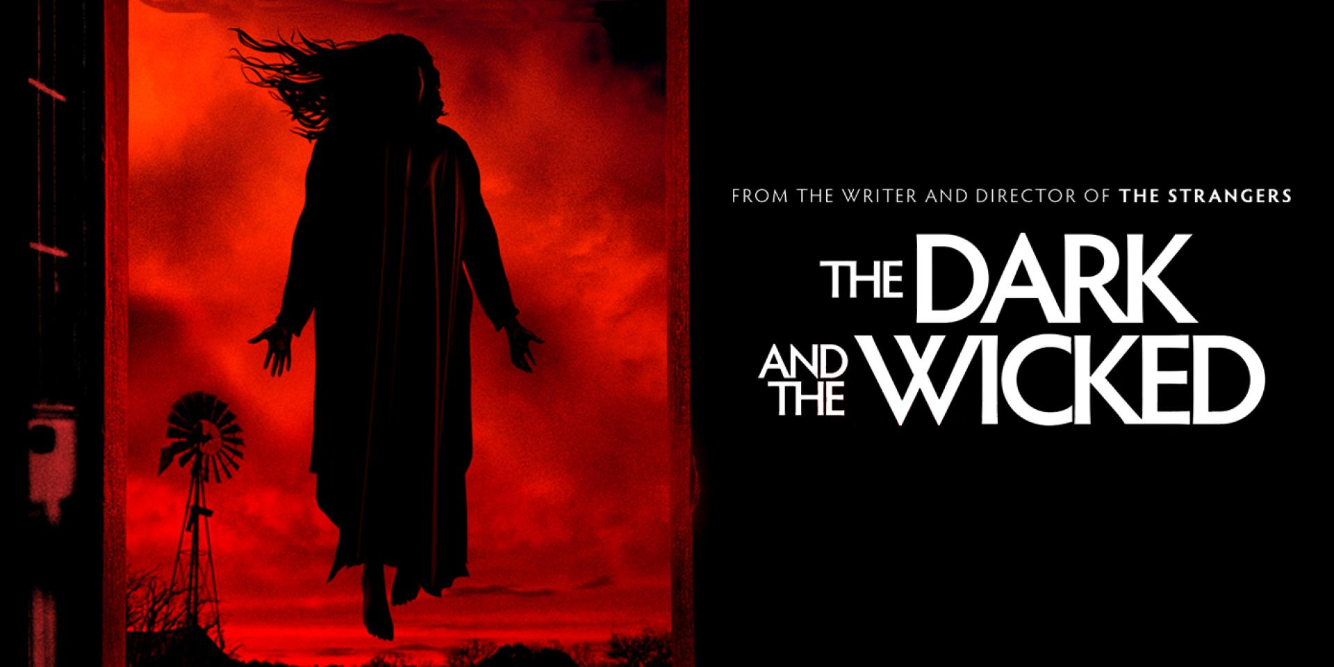 The Dark and the Wicked (2020)
