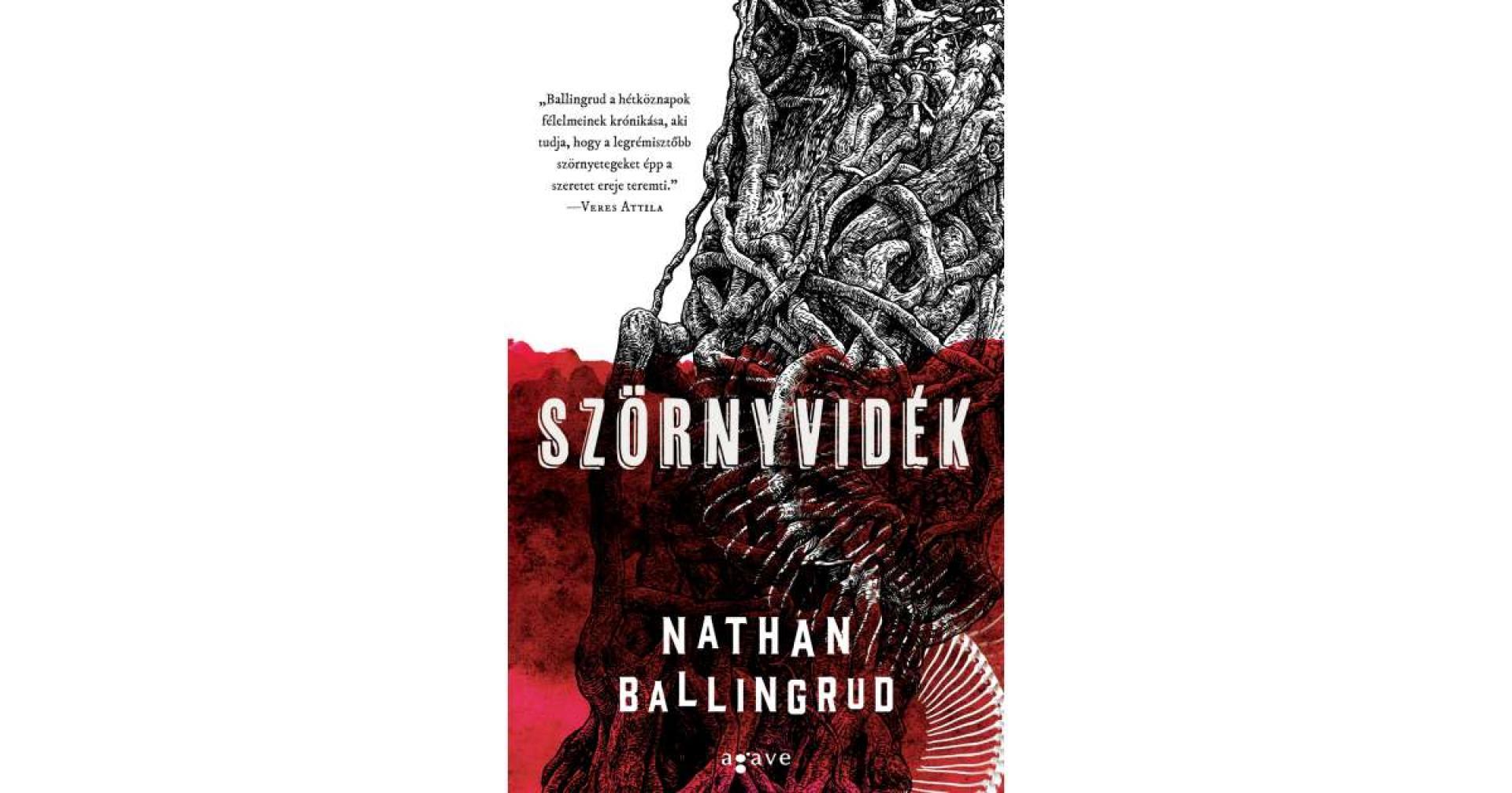 Nathan Ballingrud: Szörnyvidék (2020)
