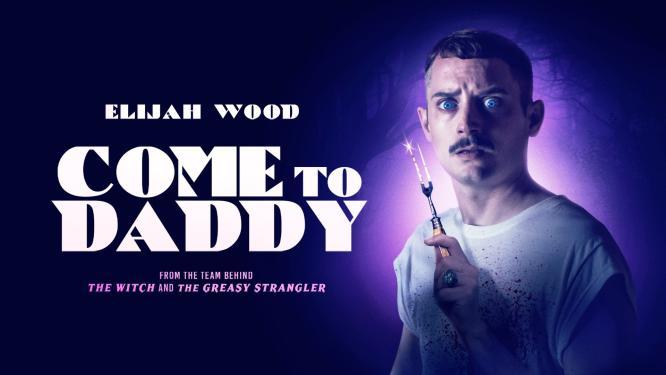 Come to Daddy (2019) - Vígjáték