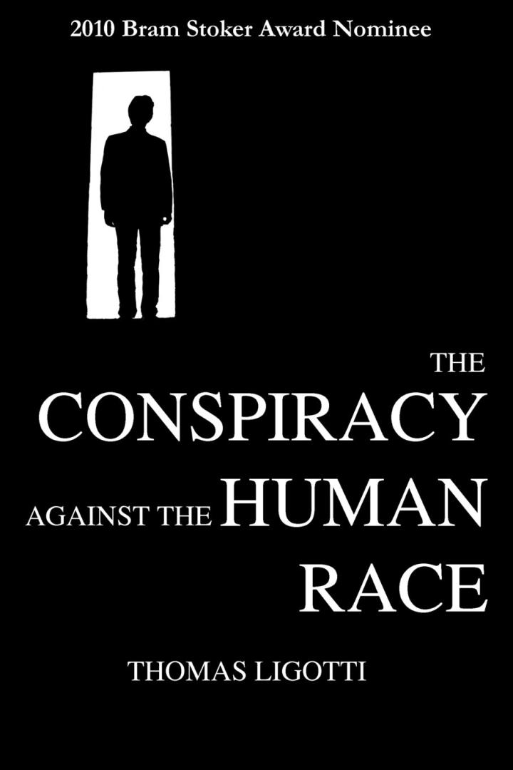 The Conspiracy against the Human Race (2010)