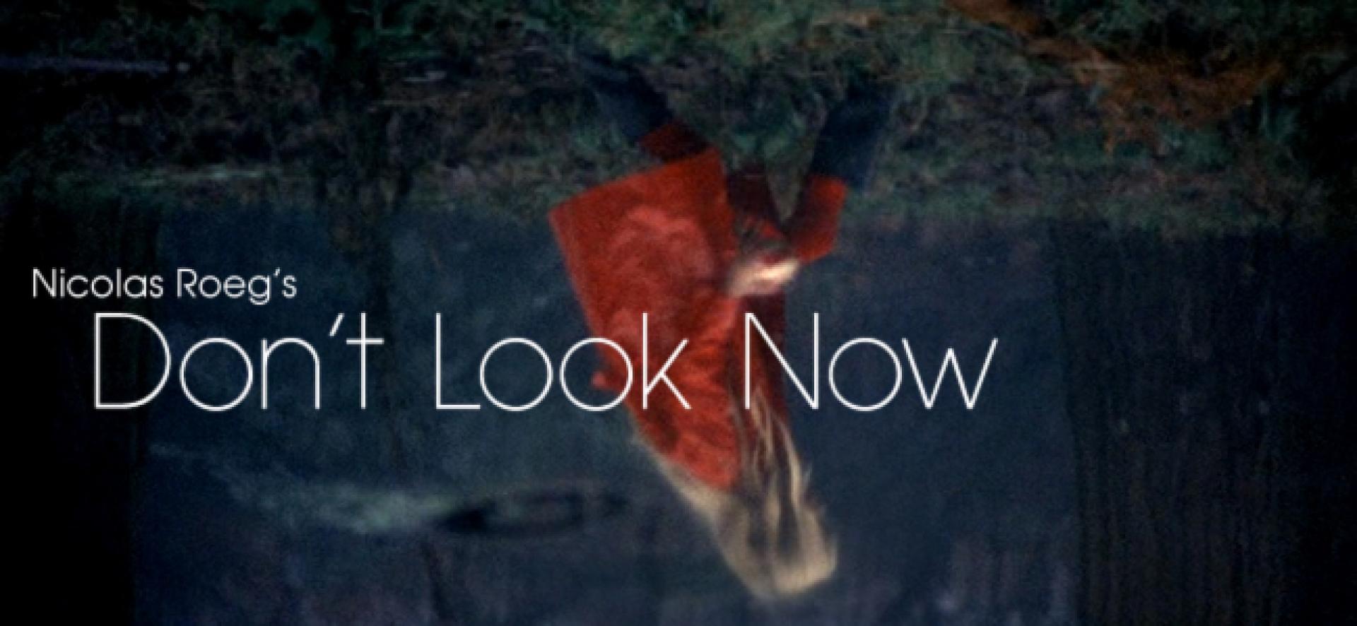 Don't Look Now - Ne nézz vissza! (1973)