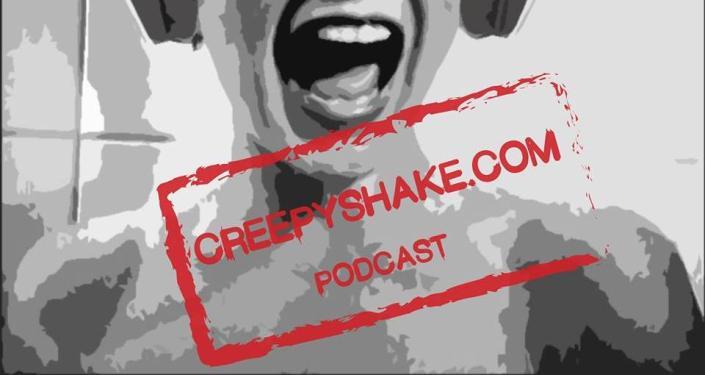 CreepyShake Podcast I. adás - Podcast