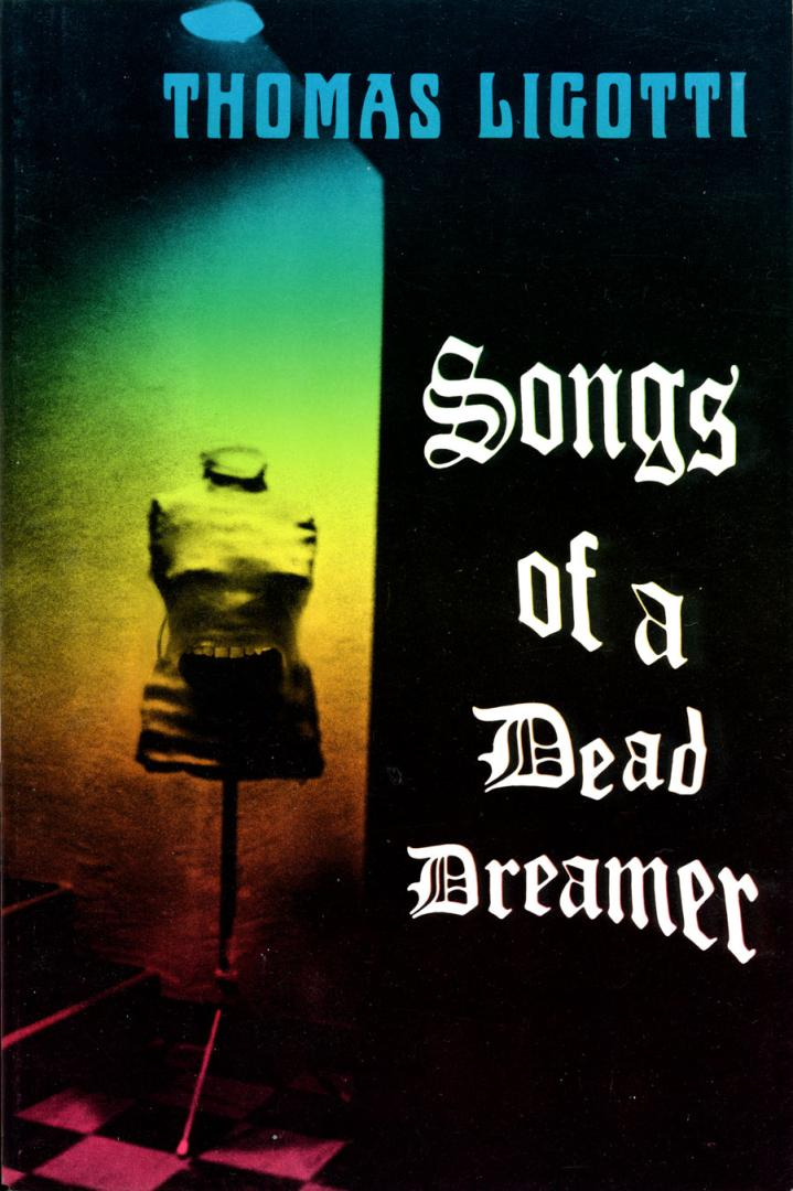 Songs of the Dead Dreamer (1986)